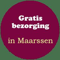GRATIS BEZORGING IN MAARSSEN
